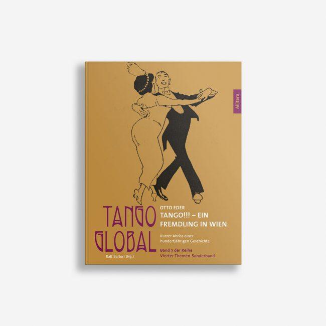 Buchcover Ralf Sartori Tango global Band 7: Tango!!! Ein Fremdling in Wien