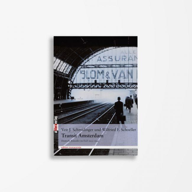 Buchcover Veit J. Schmidinger Wilfried F. Schoeller Transit Amsterdam