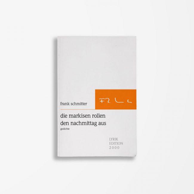 Buchcover Frank Schmitter die markisen rollen den nachmittag aus