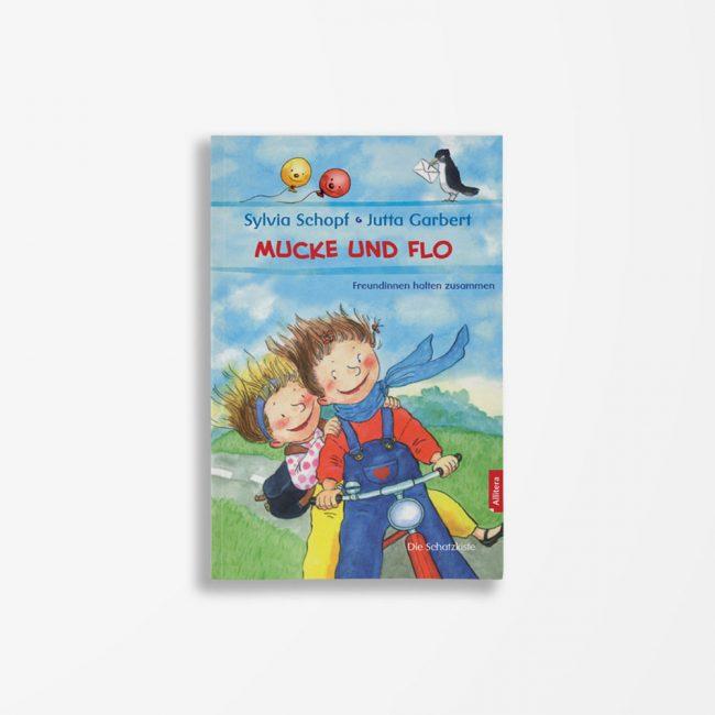 Buchcover Schopf Garbert Mucke und Flo