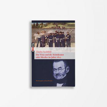 Buchcover Charles Sealsfield Der Virey und die Aristokraten