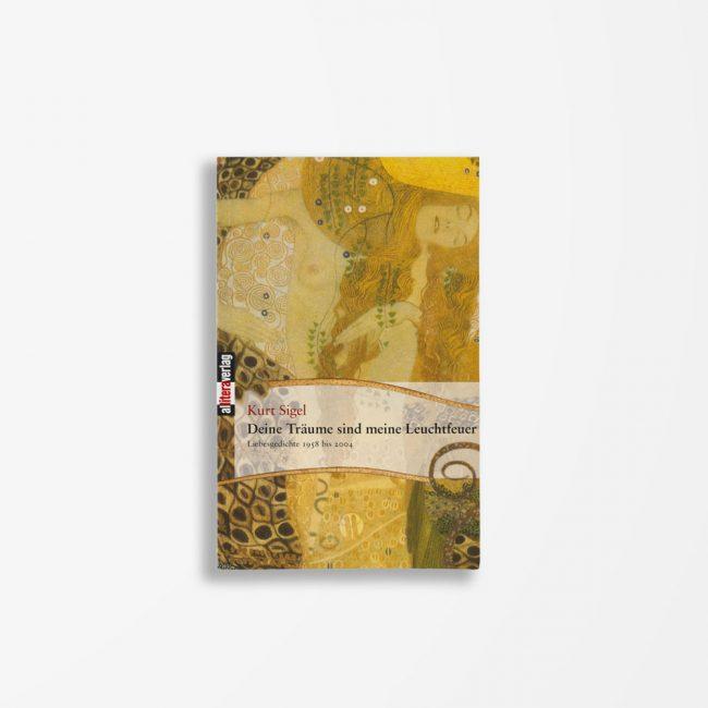 Buchcover Kurt Sigel Deine Träume sind mein Leuchtfeuer