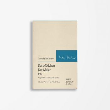 Buchcover Ludwig Steinherr Das Mädchen Der Maler Ich