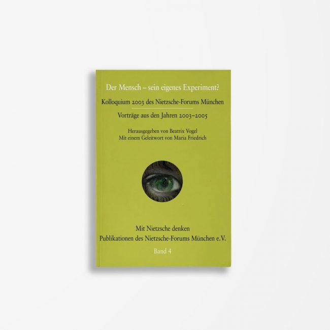 Buchcover Beatrix Vogel Der Mensch – sein eigenes Experiment?