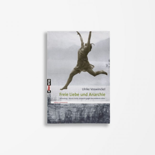 Buchcover Ulrike Voswinckel Freie Liebe und Anarchie