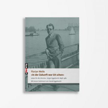 Buchcover Florian Welle »In der Zukunft war ich schon«