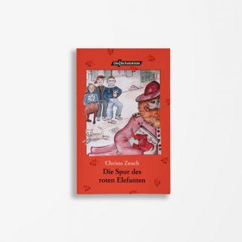 Buchcover Christa Zeuch Die Spur des roten Elefanten