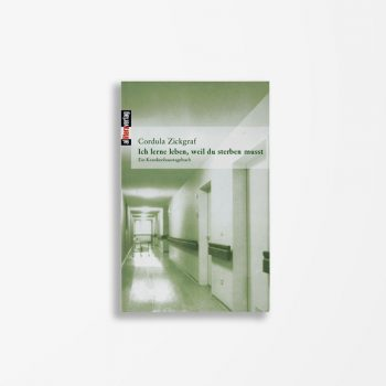 Buchcover Cordula Zickgraf Ich lerne leben, weil du sterben musst