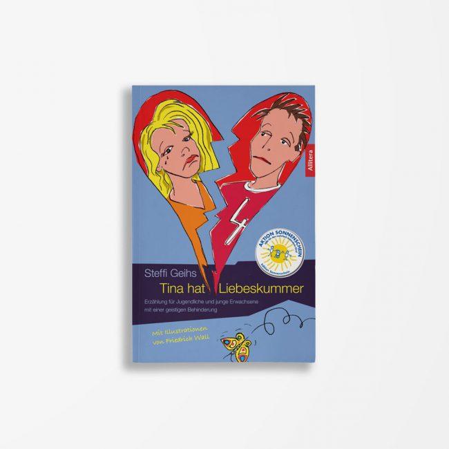 Buchcover Steffi Geihs Tina hat Liebeskummer